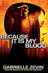 Because It Is My Blood (Birthright Trilogy Book 2)