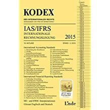 KODEX Internationale Rechnungslegung IAS/IFRS 2015 (Kodex des Internationalen Rechts)
