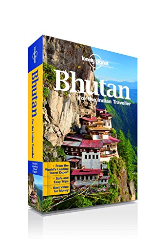 Lonely Planet Pvt. Ltd. Bhutan: For The Indian Traveller