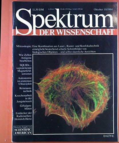 Spektrum der Wissenschaft. Oktober 10 / 1994. Stuart Bowyer: Astronoie im extremen Ultraviolett; Victor Engelhard: die Antigen-Prozessierung; ect.