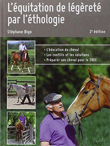L'équitation de légèreté par l'éthologie par Stéphane Bigo
