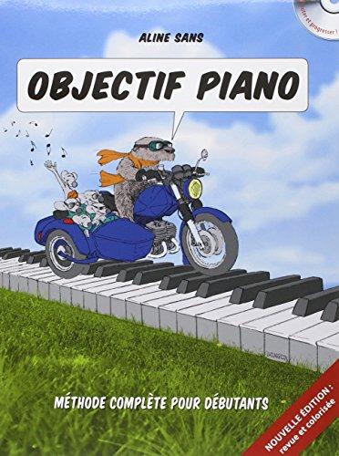 Objectif Piano : Toutes les clés pour c...