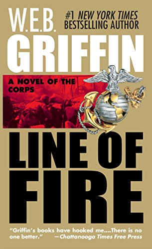 Line of Fire (The Corps series Book 5) (English Edition) (Griffin Web Ebooks)