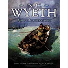 Great Illustrations by N. C. Wyeth (Dover Fine Art, History of Art) by N. C. Wyeth (2011-11-25)