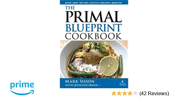 Primal blueprint cookbook primal blueprint series amazon primal blueprint cookbook primal blueprint series amazon mark sisson 9780982207727 books malvernweather Gallery