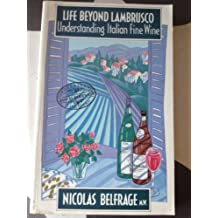 Life Beyond Lambrusco: Understanding Italian Fine Wine