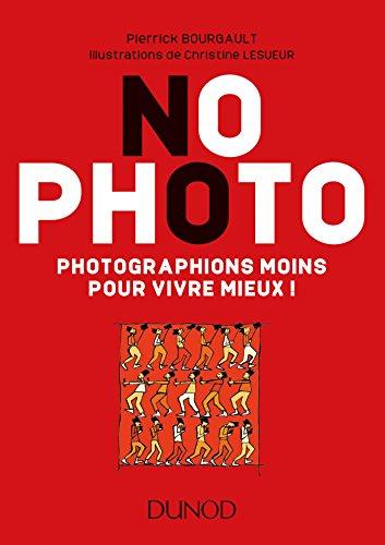 No Photo - Photographions moins pour vivre mieux !