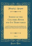 Survey of the Columbia River and Its Tributaries, Vol. 4: Area III Washington Streams From the Klickitat and Snake Rivers to Grand Coulee Dam, With ... Above Grand Coulee Dam (Classic Reprint)