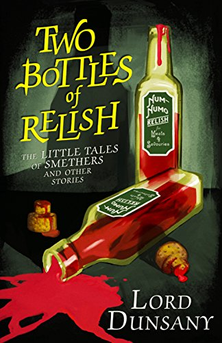 Two Bottles of Relish: The Little Tales of Smethers and Other Stories (English Edition) Vintage-relish