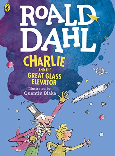 Charlie and the Great Glass Elevator (colour edition) (English Edition) por Roald Dahl