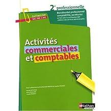 Activités commerciales et comptables : Seconde baccalauréat professionnel Comptabilité Secrétariat