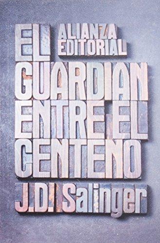 El guardián entre el centeno (El Libro De Bolsillo - Literatura)