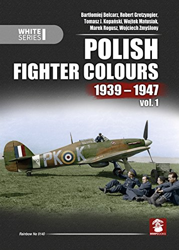 Polish Fighter Colours 1939-1947 (White Series) por Bartlomiej Belcarz