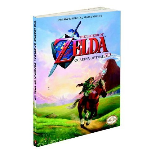 The Legend of Zelda: Ocarina of Time 3D (UK): Prima Official Game Guide (Zelda Ocarina Of Time 3d Guide)