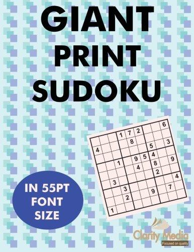 Giant Print Sudoku: 100 sudoku puzzles in giant print 55pt font size (Print Sudoku Giant)