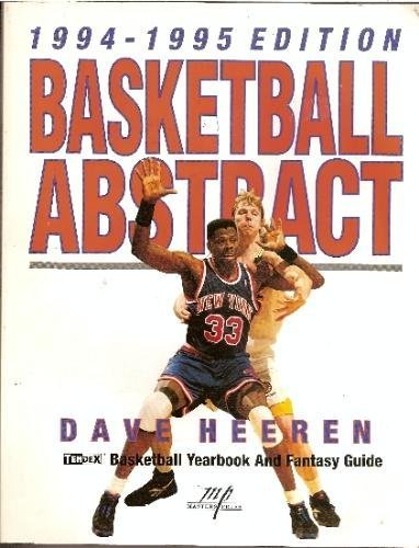 Basketball Abstract 1994-1995: Tendex Basketball Yearbook and Fantasy Guide por Dave Heeren