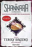 Die Shannara-Chroniken: Die dunkle Gabe von Shannara 2 - Blutfeuer: Roman - Terry Brooks