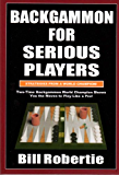 Backgammon for Serious Player (English Edition)