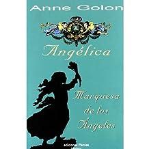 Ang?lica, marquesa de los ?ngeles (Paperback)(Spanish) - Common