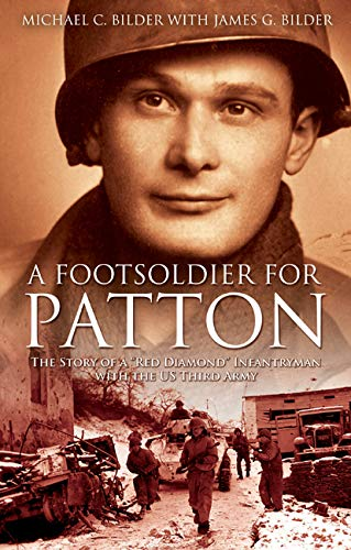 Foot Soldier for Patton: The Story of a