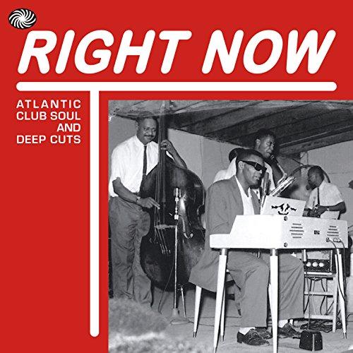 Right Now: Atlantic Club Soul ...