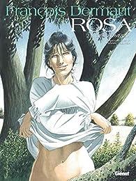 Rosa - Tome 02 : Les hommes par François Dermaut