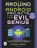 Arduino + Android projects for the evil genius (Informatica)