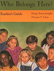 Who Belongs Here? (Teachers Guide) by Margy Burns Knight (2003-06-01)