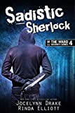 Sadistic Sherlock (Ward Security Book 4) (English Edition)