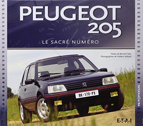 Peugeot 205 : Le sacré numéro par Bernard Sara