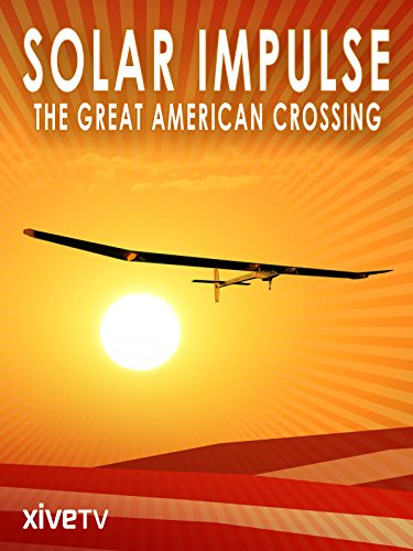 Solar Impulse: The Great American Crossing Cover