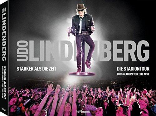 Preisvergleich Produktbild Udo Lindenberg - Stärker als die Zeit,  Der Bildband zur großen Stadiontour,  30x23, 5 cm,  352 Seiten