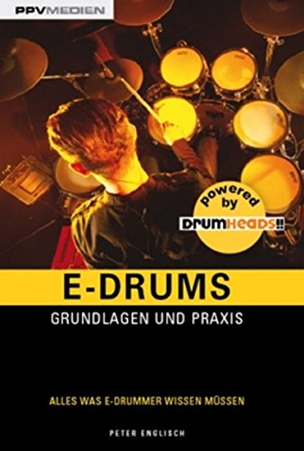 E-Drums. Grundlagen und Praxis