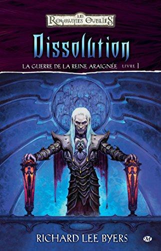 Dissolution: La Guerre de la Reine Araignée, T1 (Dungeons & Dragons)