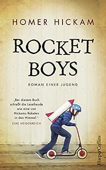 Rocket Boys - Roman einer Jugend