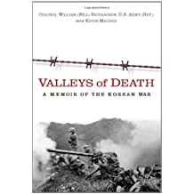 Valleys of Death: A Memoir of the Korean War (English Edition)