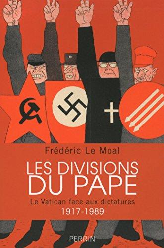 Les divisions du pape par Frédéric LE MOAL