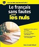 Le français sans fautes pour les Nuls grand format