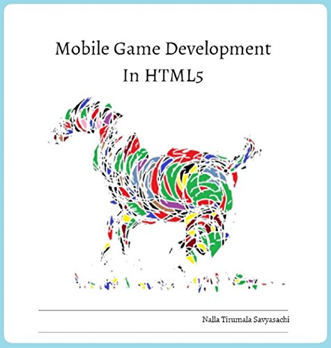 Mobile Game Development in HTML5 (English Edition) - Javascript-game-engine