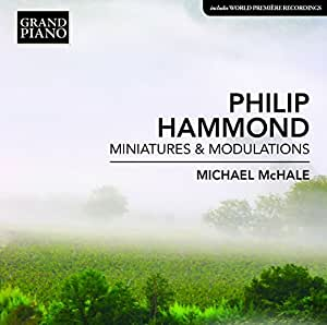 Minatures & Modulations [Michael Mchale] [GRAND PIANO: GP702]