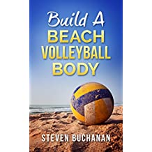 Build a Beach Volleyball Body (English Edition)