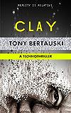 Clay: A Technothriller (Halfskin Book 2)