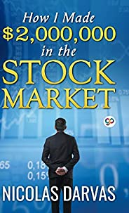 How I Made $2,000,000 in the Stock Market (Hardcover Library Edition)