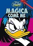 Image de Magica come me: Virtù e difetti a fumetti (Personaggi a fumetti Vol. 6)