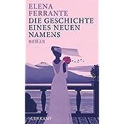 Neapolitanische Saga: Die Geschichte eines neuen Namens: Band 2 der Neapolitanischen Saga (Jugendzeit)