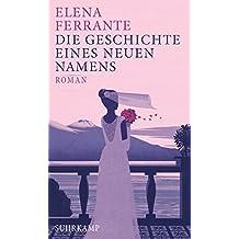 Die Geschichte eines neuen Namens: Band 2 der Neapolitanischen Saga (Jugendzeit) (Neapolitanische Saga)