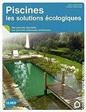 Piscines, les solutions écologiques...