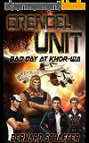 Grendel Unit 1: Bad Day at Khor-wa (English Edition)