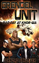 Grendel Unit 1: Bad Day at Khor-wa