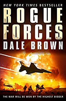Rogue Forces (Patrick Mclanahan 15) (English Edition) von [Brown, Dale]